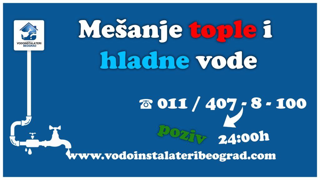 Mešanje tople i hladne vode - Vodoinstalateri Beograd Tim