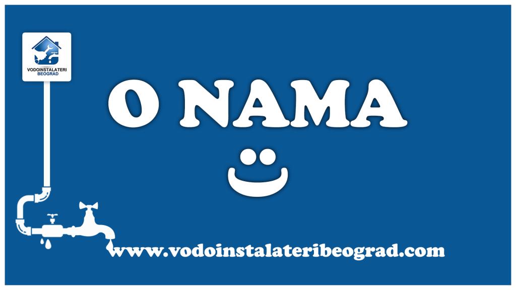 Vodoinstalateri Beograd - O nama
