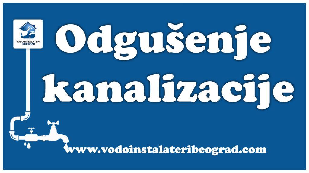 Odgušenje kanalizacije - Vodoinstalateri Beograd Tim