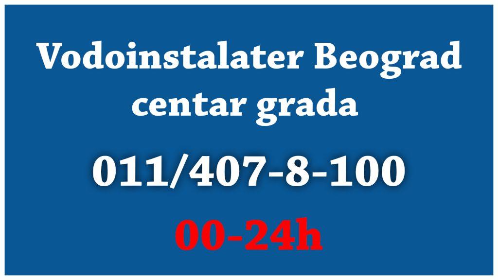 Vodoinstalater Beograd Centar Grada