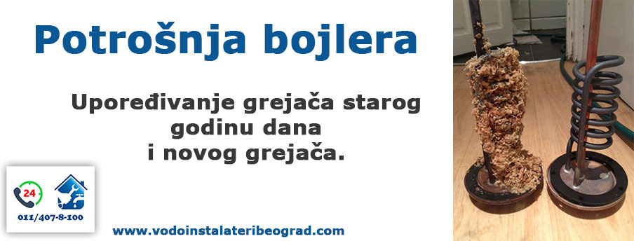 Potrošnja bojlera - stanje grejača - Vodoinstalateri Beograd Tim