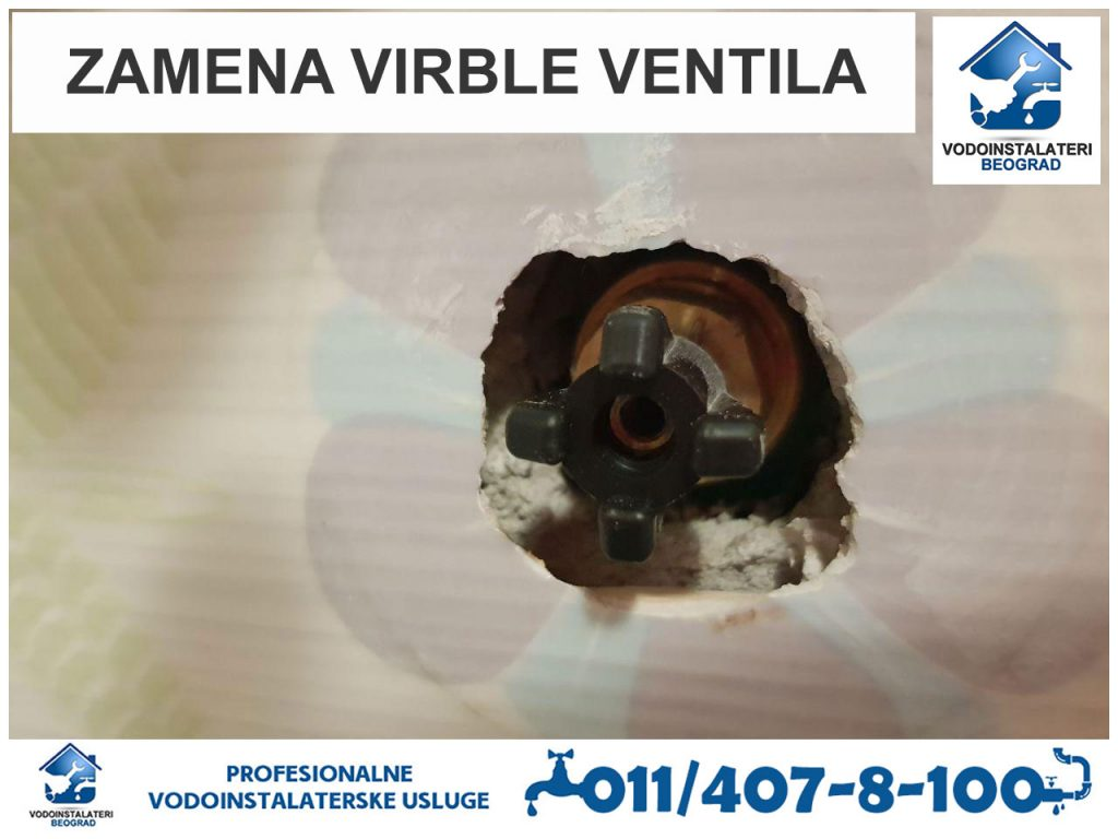 Zamena virble ventila Beograd - Vodoinstalateri Beograd Tim
